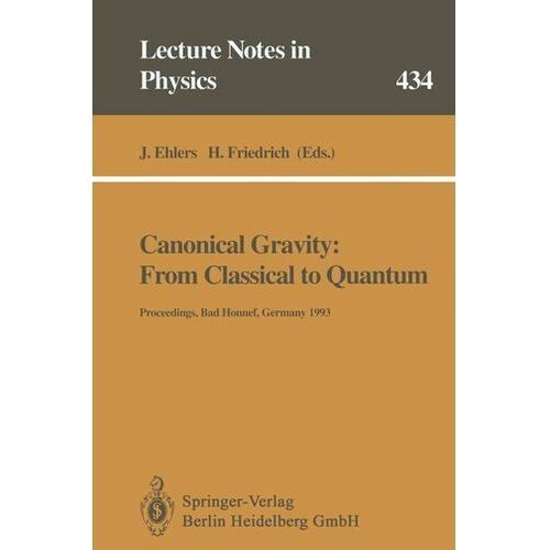 Canonical Gravity: From Classical to Quantum Ehlers, Jürgen