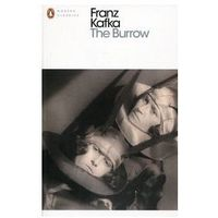 The Burrow - Franz Kafka (opr. miękka)