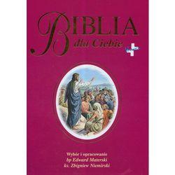 Biblia dla Ciebie (opr. twarda)