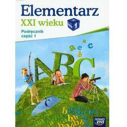 ELEMENTARZ XXI WIEKU 1 SP PODRĘCZNIK CZĘŚĆ 1 2012 (opr. miękka)