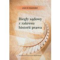 Biegły sądowy z zakresu historii prawa (opr. broszurowa)