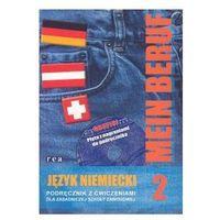 Mein Beruf. Język niemiecki, podręcznik z ćwiczeniami dla zasadniczej szkoły zawodowej, część 2 (opr. miękka)