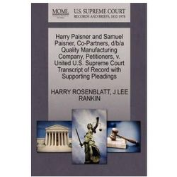 Harry Paisner and Samuel Paisner, Co-Partners, D/B/A Quality Manufacturing Company, Petitioners, V. United U.S. Supreme Court Transcript of Record wit