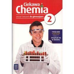 Ciekawa Chemia 2 Zeszyt Ćwiczeń (opr. miękka)