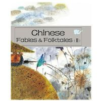 Chinese Fables and Folktales (II)