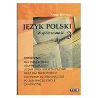 Język polski podręcznik cz.3 Współczesnoœć (opr. kartonowa)