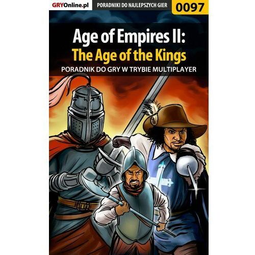Age of Empires II: The Age of the Kings - Krzysztof Piskorski «KristoV» - ebook