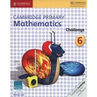 Cambridge Primary Mathematics Challenge 6 (opr. miękka)