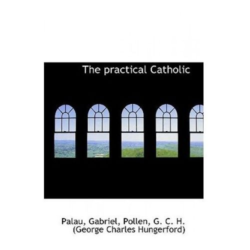 Practical Catholic