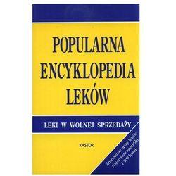 Popularna encyklopedia leków. Leki w wolnej sprzedaży
