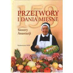 153 przetwory i dania mięsne Siostry Anastazji (opr. twarda)