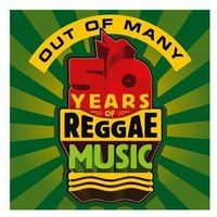 Out Of Many - 50 Years Of Reggae Music - Różni Wykonawcy (Płyta CD)