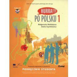Hurra Po Polsku 1. Podręcznik studenta + CD (opr. miękka)