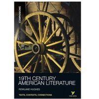 19TH Century American Literature (opr. miękka)