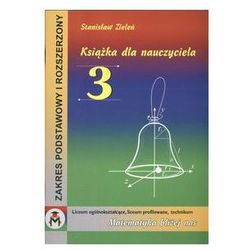 Książka dla nauczyciela 3 Matematyka bliżej nas