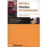 SZTUKA PISANIA PO ANGIELSKU (opr. miękka)