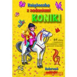 Książeczka z zadaniami. Koniki (opr. broszurowa)