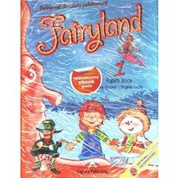 Fairyland 1 Pupil's Book Z Płytą Cd + Interaktywny Ebook Gratis (opr. miękka)