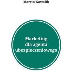 5 inspiracji na marketing w wyszukiwarkach dla agentów ubezpieczeniowych Pozyskiwanie klientów na ubezpieczenia w Google - Marcin Kowalik
