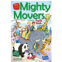 Mighty Movers Second Editon - Pupil's Book (opr. broszurowa)