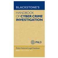 Blackstone's Handbook of Cyber Crime Investigation