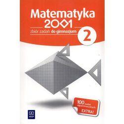 Matematyka 2001. Klasa 2. Zbiór zadań. Zadania (z suplementem) (opr. miękka)