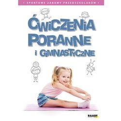 Ćwiczenia poranne i gimnastyczne (opr. miękka)