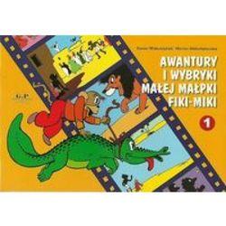 Awantury i wybryki małej małpki Fiki-Miki (opr. miękka)