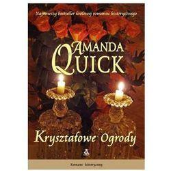 Kryształowe ogrody - Amanda Quick - Zaufało nam kilkaset tysięcy klientów, wybierz profesjonalny sklep (opr. miękka)