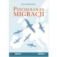 PSYCHOLOGIA MIGRACJI (oprawa miękka) (Książka) (opr. miękka)