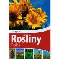 Rośliny Polski. Piękna Polska (opr. twarda)