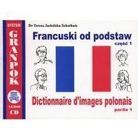 Francuski od podstaw Część 1 - Wysyłka od 3,99 - porównuj ceny z wysyłką (opr. miękka)