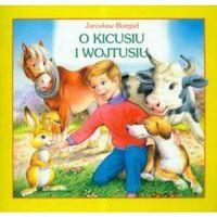 O kicusiu i Wojtusiu (opr. broszurowa)