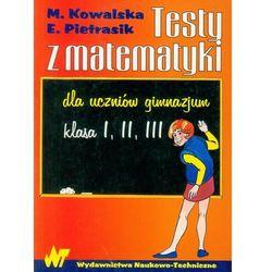 Testy z matematyki dla uczniów gimnazjum (opr. miękka)