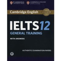 Cambridge Ielts 12 General Training Student's Book With Answers With Audio (opr. miękka)