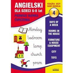 Angielski dla dzieci 4. 6-8 lat Pierwsze słówka Ćwiczenia (opr. miękka)