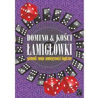 Domino i kości. Łamigłówki - sprawdź swoje umiejętności logiczne (opr. miękka)