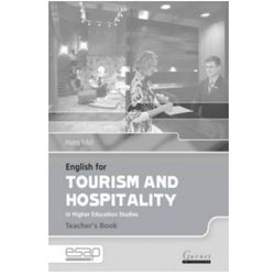 English for Tourism and Hospitality in Higher Education Studies. Książka Nauczyciela (opr. miękka)
