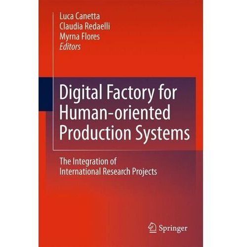 Digital Factory for Human-Oriented Production System Canetta, Luca